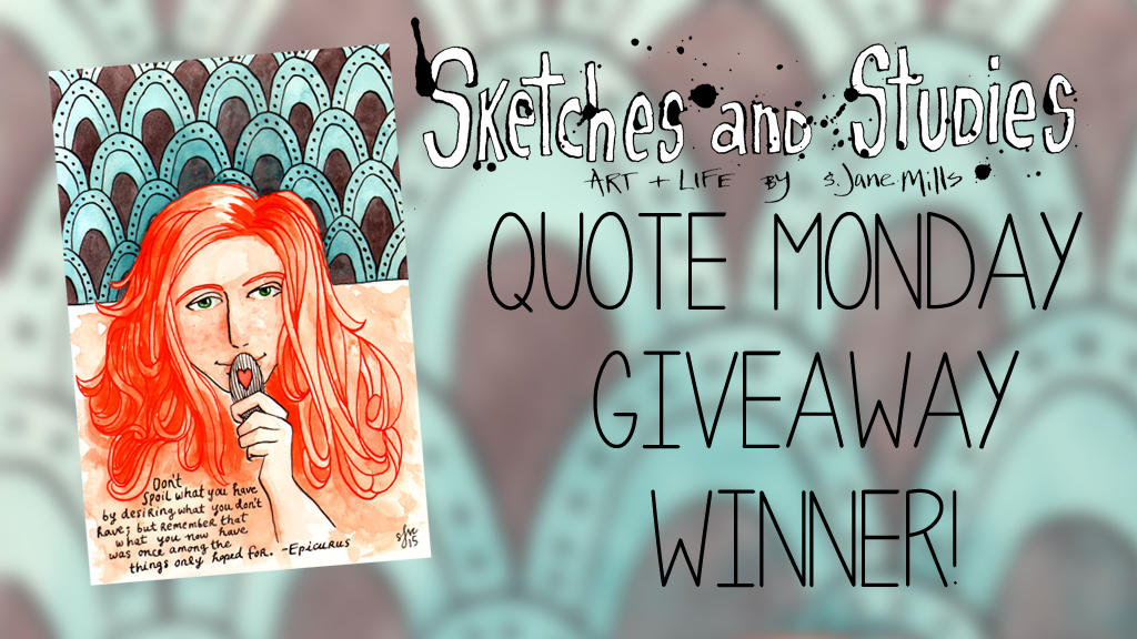 Quote Monday Anniversary Giveaway – Winner!