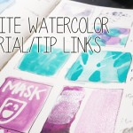 Revisit: Watercolor Tutorial/Tips Link Collection