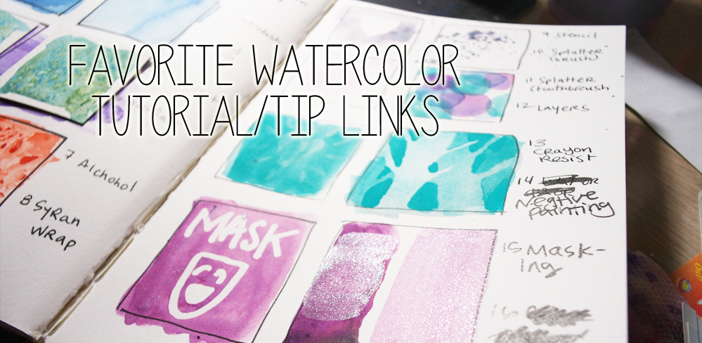 Watercolor Tutorial/Tips Link Collection